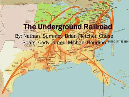  The Underground Railroad was a network of paths through the woods and fields, river crossings, boats and ships, trains and wagons, all haunted by the.