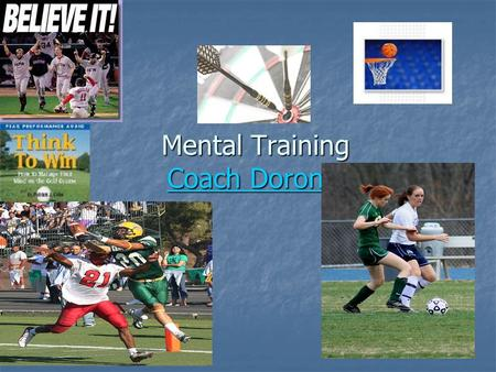 Mental Training Coach Doron Coach DoronCoach Doron.
