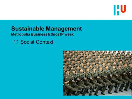 Sustainable Management Metropolia Business Ethics IP week 11 Social Context.