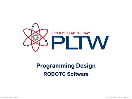 Programming Design ROBOTC Software Principles of Engineering