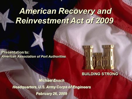 "Winter Leader Conference February 4, 2009 "" Building Strong ""1 American Recovery and Reinvestment Act of 2009 Presentation to: American Association of."