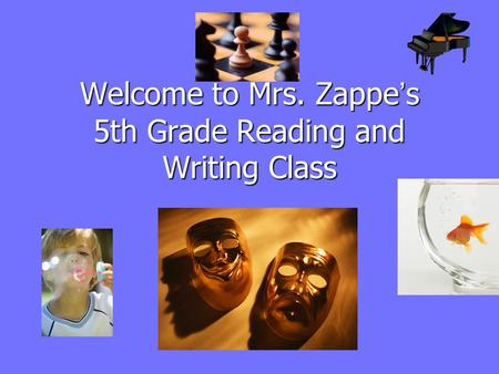 Welcome to Mrs. Zappe's 5th Grade Reading and Writing Class.