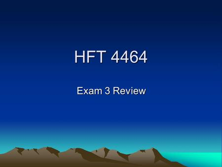 HFT 4464 Exam 3 Review. This Exam Covers the Following Topics Chapter 8:Cost of Capital Chapter 9:Capital Budgeting Chapter 10:Capital Budgeting Methods.