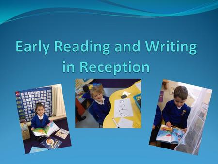 Early Reading and Writing in Reception