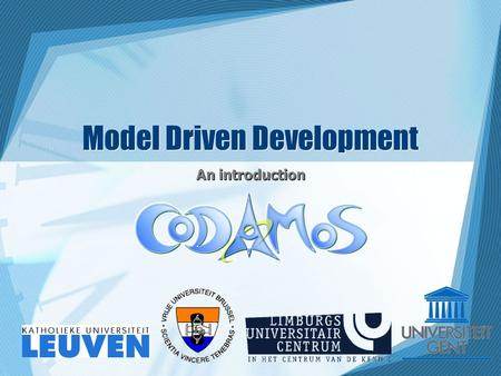 Model Driven Development An introduction. Overview Using Models Using Models in Software Feasibility of MDA MDA Technologies The Unified Modeling Language.