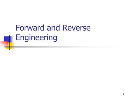 1 Forward and Reverse Engineering. 2 The UML is not just an OO modeling language. It also permits forward engineering (FE) and reverse engineering (RE).