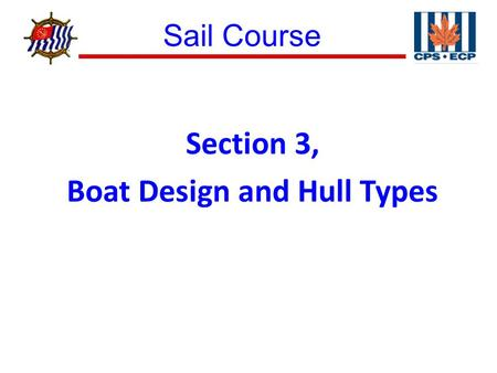Section 3, Boat Design and Hull Types