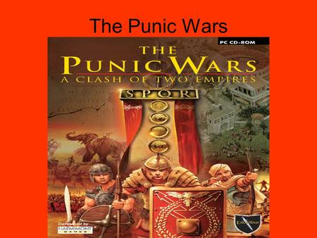 The Punic Wars. The Punic Wars were fought between Rome and Carthage.