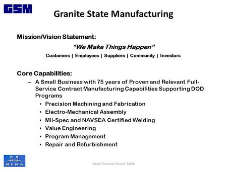 "Mission/Vision Statement: ""We Make Things Happen"" Customers 