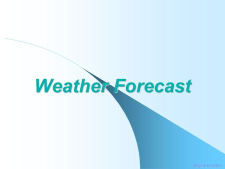 Weather Forecast Rhys Llywelyn. The forecast for the 4 th March 2003 Gale Warning The following Gale Warning has been issued by Met Éireann at 05:00 hours.
