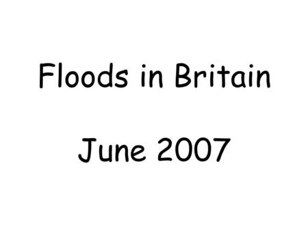 Floods in Britain June 2007. Using the Lincoln map 1.What evidence is there that Lincoln has suffered from flooding in the past? (3) 2.Identify and.