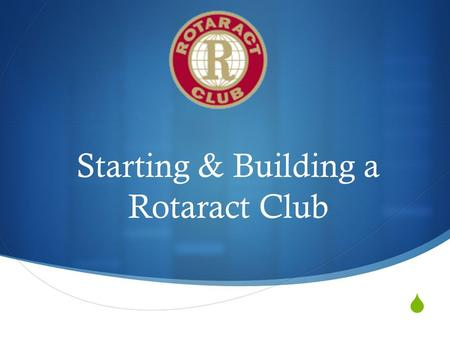  Starting & Building a Rotaract Club. Rotaract is a Rotary-sponsored service club for young men and women ages 18 to 30. Rotaract clubs are either community.