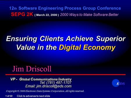 Ensuring Clients Achieve Superior Value in the Digital Economy Ensuring Clients Achieve Superior Value in the Digital Economy 12 th Software Engineering.