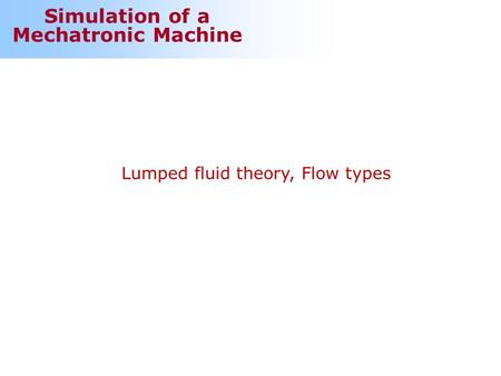 Lumped fluid theory, Flow types