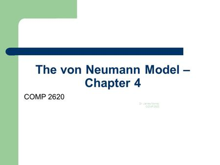 The von Neumann Model – Chapter 4
