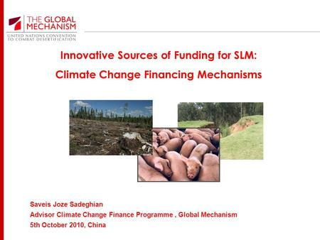 Innovative Sources of Funding for SLM: