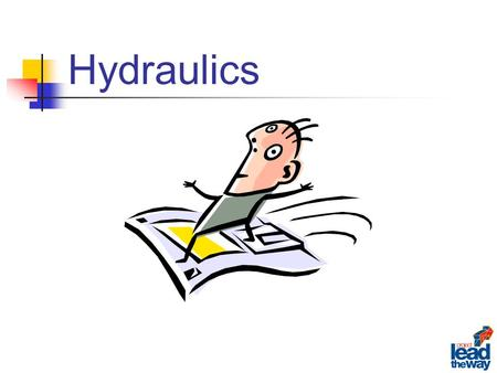 Hydraulics. An area of engineering science that deals with liquid flow and pressure.
