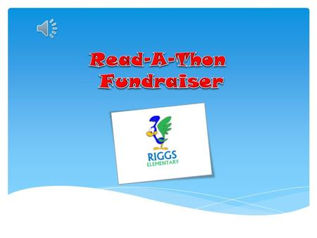 A Read-a-thon is a great way to raise money because 100% of the money raised goes back to our school! Read-a-thon We are having a Read-a-thon …