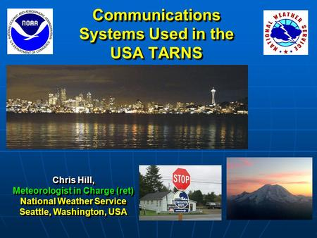 Communications Systems Used in the USA TARNS