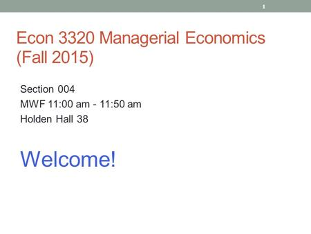 Econ 3320 Managerial Economics (Fall 2015)