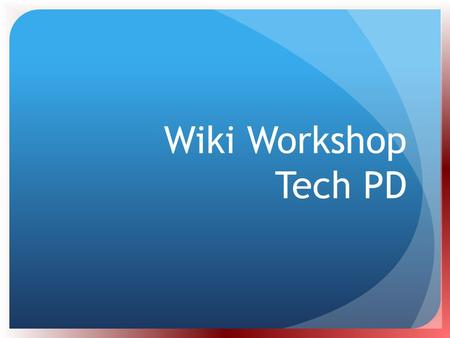 Wiki Workshop Tech PD.