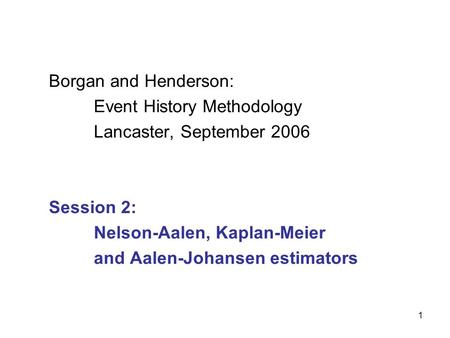 Borgan and Henderson:. Event History Methodology