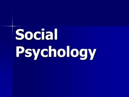 Social Psychology. Social Thinking Attribution Theory Attribution Theory –tendency to give a causal explanation for someone's behavior, often by crediting.