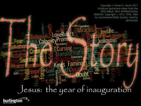Copyright © Simon G. Harris 2011 Scripture quotations taken from the HOLY BIBLE, NEW INTERNATIONAL VERSION. Copyright © 1973, 1978, 1984 by International.