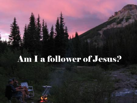 Am I a follower of Jesus?. Following Jesus 16 As Jesus walked beside the Sea of Galilee, he saw Simon and his brother Andrew casting a net into the lake,