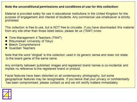 Note the unconditional permissions and conditions of use for this collection: Material is provided solely for use in educational institutions in the United.