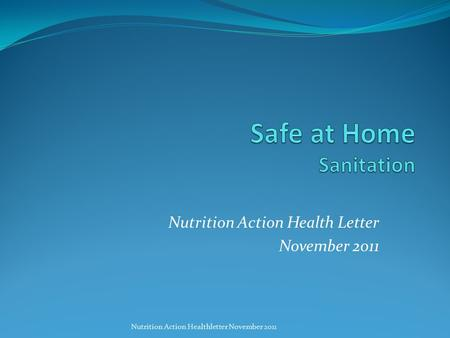 Nutrition Action Health Letter November 2011 Nutrition Action Healthletter November 2011.