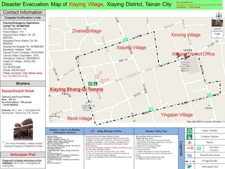 Disaster Notification Units Contact Information Disaster Evacuation Map of Xiaying Village, Xiaying District, Tainan City Shelters Xiaying Emergency Operations.