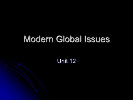 Modern Global Issues Unit 12. SOCIAL CHANGE <strong>MOVEMENTS</strong> Part I.