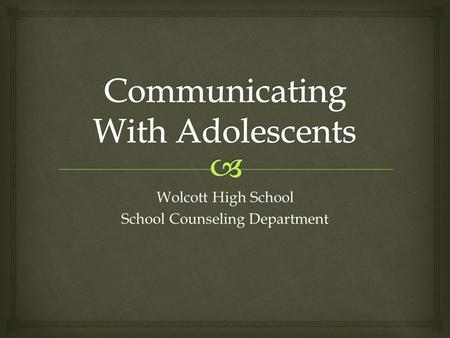 Wolcott High School School Counseling Department.