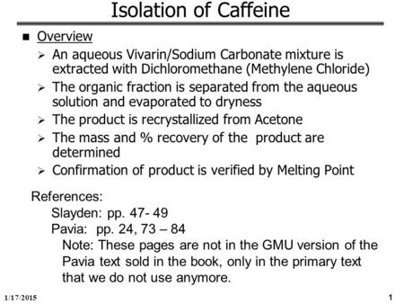 Isolation of Caffeine Overview