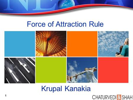 Force of Attraction Rule Krupal Kanakia 1. Agenda Background & Meaning of FoA Why FoA in Article 7 Practical Applications Key Takeaways 2.