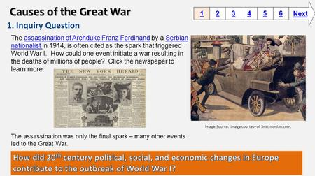 1. Inquiry Question 1111 2222 3333 6666 5555 4444 Next Image Source: Image courtesy of Smithsonian.com. The assassination of Archduke Franz Ferdinand by.