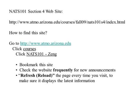 NATS101 Section 4 Web Site:  How to find this site? Go to Click courses