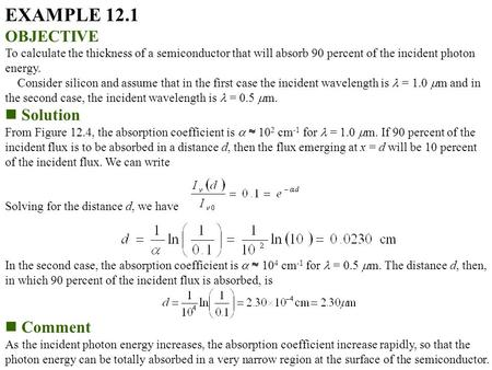 EXAMPLE 12.1 OBJECTIVE Solution Comment