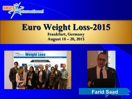 Farid Saad Euro Weight Loss-2015 Frankfurt, Germany August 18 – 20, 2015.