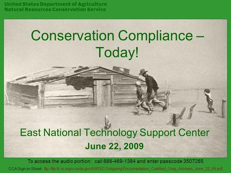 United States Department of Agriculture Natural Resources Conservation Service Conservation Compliance – Today! East National Technology Support Center.