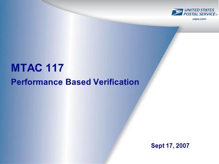 MTAC 117 Performance Based Verification Sept 17, 2007.
