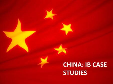 CHINA: IB CASE STUDIES. ANTINATAL POLICY The goal of this policy was to keep China's population below 1.3 billion by the year 2000. (it is presently.