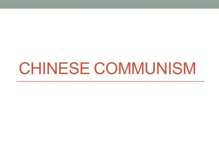 CHINESE COMMUNISM. Post-WWII Civil War Resumes Nationalist forces outnumbered Mao's Communists but Communists had wide support from peasants Rural Chinese.
