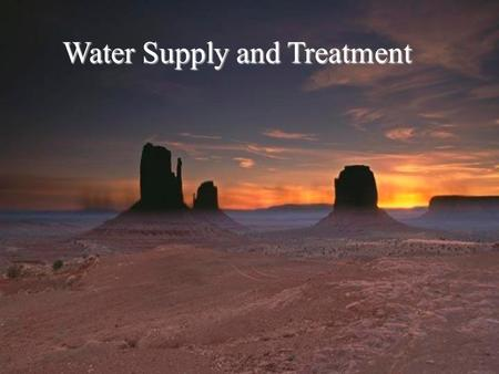 Water Supply and Treatment. Average Precipitation.