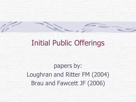 initial public offerings paper A new paper from two harvard kennedy school researchers explores the decline  of ipos and what should be done about it.