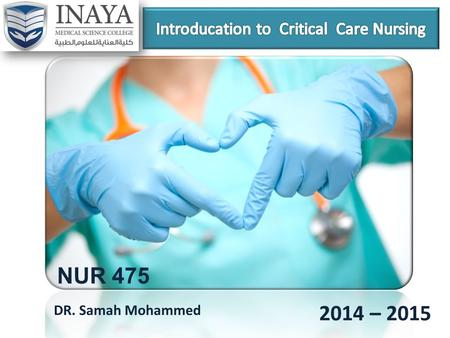 Introducation to Critical Care Nursing