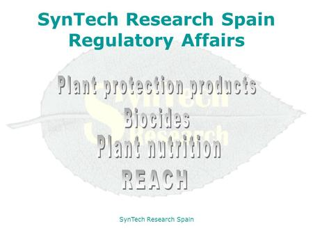 SynTech Research Spain SynTech Research Spain Regulatory Affairs.
