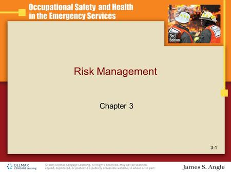 Risk Management 3-1 Chapter 3. Learning Objectives Define risk. Define risk management. Discuss the meaning of and the process for risk identification.