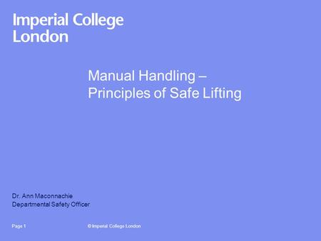 Manual Handling – Principles of Safe Lifting